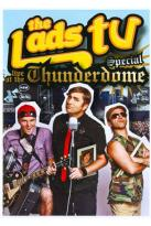 Lads TV: Live at the Thunderdome