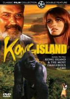 Kong Island/The Most Dangerous Game
