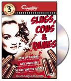 Slugs, Cons & Dames