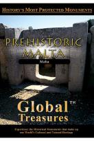 Global Treasures - Prehistoric Malta