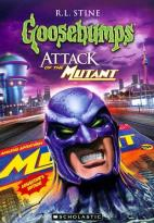 Goosebumps: Attack of the Mutant, Parts 1 and 2