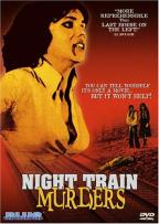 Night Train Murders: Torture Train