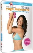 Sara Ivanhoe's 20 Minute Yoga Makeover - Total Body Tone With Weights