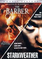 Barber, The/ Starkweather - Double Feature