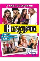 Huckapoo - The Backstage Pass