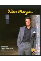 Wess Morgan: Under an Open Heaven