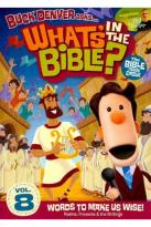 What's in the Bible?, Vol. 8