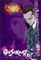 Gasaraki Vol. 6: Fires Of War