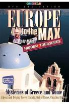 Europe to the Max: Hidden Treasures - Mysteries of Greece and Rome