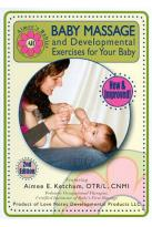 Aimee's Babies: Baby Massage and Developmental Exercises for Your Baby