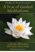 Dudley & Dean Evenson: A Year of Guided Meditations