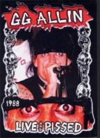 GG Allin - Live and Pissed