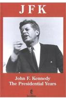 JFK: The Presidential Years