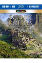 Scenic Routes Around the World: South America