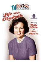 Life With Elizabeth: Vol.1 - 8 Episodes