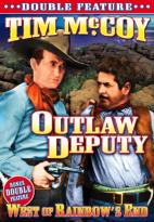 West of Rainbow's End/The Deputy Outlaw