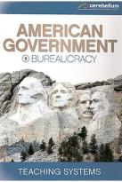Teaching Systems American Government Module 9 - Bureaucracy