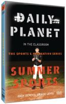 Daily Planet in the Classroom: The Sports & Recreation Series - Summer Sports