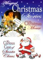 2 Magical Christmas Stories: The Christmas Mouse/The Curious Case of Santa Claus
