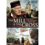 Mill &amp; the Cross