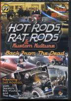 Hot Rods, RAT Rods & Kustom Kulture: Back From The Dead