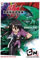 Bakugan Vol. 3: Good Versus Evil