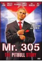 Mr. 305: The Pitbull Story