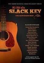 Ki Ho'alu Slack Key: The Hawaiian Way