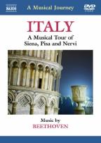 Musical Journey: Italy - A Musical Tour of Siena, Pisa and Nervi