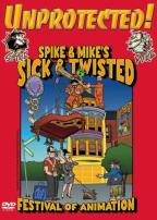 Spike And Mike's Sick & Twisted Festival Of Animation - Unprotected!