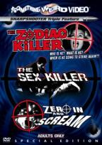Zodiac Killer/The Sex Killer/Zero In And Scream - Triple Feature