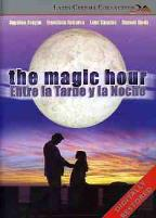 Entre La Tarde y La Noche: Magic Hour