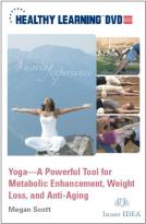Yoga - A Powerful Tool For Metabolic Enhancement, Weight Loss, And Anti-Aging