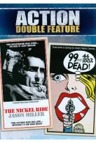 Nickel Ride/99 and 44/100% Dead!