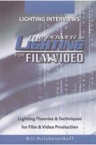 Power of Lighting for Film & Video, Vol. 2: Lighting Interviews