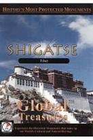 Global Treasures: Shigatse - Tibet