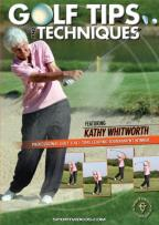 Kathy Whitworth: Golf Tips and Techniques