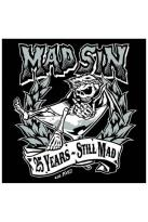 Mad Sin: 25 Years - Still Mad