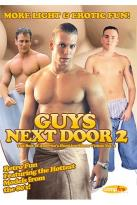 Guys Next Door 2