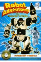 Robot Adventures with Robosapien & Friends: Introduction to Robotics