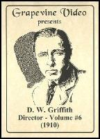 D. W. Griffith: Director, Vol. 6