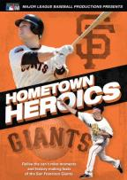 MLB: San Francisco Giants - Hometown Heroics