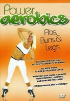 Power Aerobics: Abs, Buns and Legs