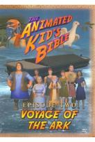 Animated Kid's Bible, Episode Two: Voyage of the Ark