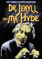 Lost Silent Classics Collection: Dr. Jekyll and Mr. Hyde (1913/1920)
