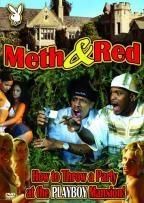 Playboy - Meth & Red: How To Throw A Party At The Playboy Mansion