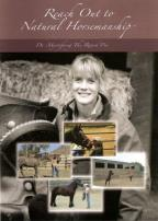 Natural Horsemanship: De-Mystifying the Round Pen Horse Training