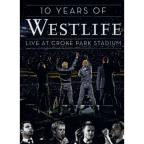 Westlife: 10 Years of Westlife - Live