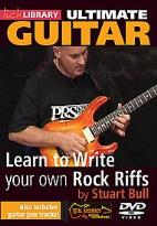 Lick Library: Ultimate Guitar - Learn to Write Your Own Rock Riffs