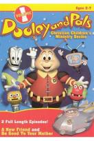 Dooley and Pals Christian Children's Ministrey Series:, Vol. 1